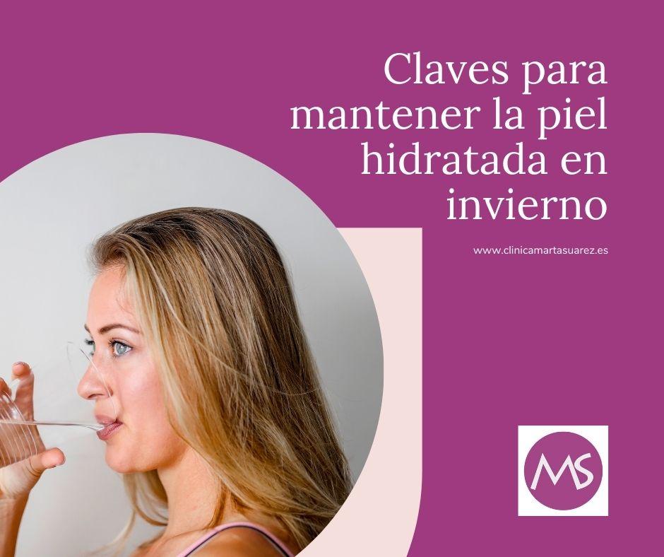 CLAVES PARA MANTENER LA PIEL HIDRATADA EN INVIERNO